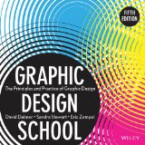 Portada de GRAPHIC DESIGN SCHOOL: THE PRINCIPLES AND PRACTICE OF GRAPHIC DESIGN