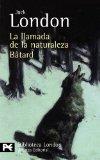 Portada de LA LLAMADA DE LA NATURALEZA; BATARD