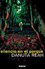 Portada de SILENCIO EN EL PARQUE ND/AGT