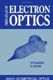 Portada de PRINCIPLES OF ELECTRON OPTICS: BASIC GEOMETRICAL OPTICS: 1