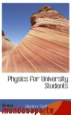 Portada de PHYSICS FOR UNIVERSITY STUDENTS