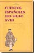 Portada de CUENTOS ESPAÑOLES DEL SIGLO XVIII