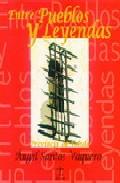 Portada de ENTRE PUEBLOS Y LEYENDAS: PROVINCIA DE TOLEDO