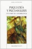 Portada de PSIQUIATRIA Y PSICOANALISIS EN EL MARCO DE LAS NEUROCIENCIAS