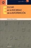 Portada de EDUCAR EN LA SOCIEDAD DE LA INFORMACION