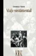 Portada de VIAJE SENTIMENTAL POR FRANCIA E ITALIA: HISTORIA DE UN CAPOTE BUENO Y DE ABRIGO