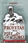 Portada de LOS PROFETAS DE LA PIEL DE TORO