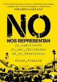 Portada de NO NOS REPRESENTAN: EL MANIFIESTO DE LOS INDIGNADOS EN 25 PROPUESTAS