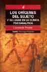 Portada de LOS ORIGENES DEL SUJETO Y SU LUGAR EN LA CLINICA PSICOANALITICA