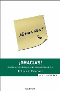 Portada de ¡GRACIAS!: DE COMO LA NUEVA CIENCIA DE LA GRATITUD PUEDE HACERTE FELIZ
