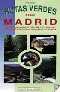 Portada de RUTAS VERDES DESDE MADRID