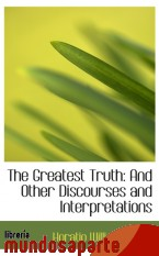 Portada de THE GREATEST TRUTH: AND OTHER DISCOURSES AND INTERPRETATIONS