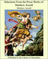 Portada de SELECTIONS FROM THE PROSE WORKS OF MATTHEW ARNOLD