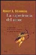 Portada de LA EXPERIENCIA DEL AMOR, LA EVOLUCION DE LA RELACION AMOROSA A LOLARGO DEL TIEMPO