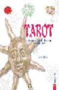 Portada de TAROT: LA HISTORIA, EL SIMBOLISMO Y EL JUEGO