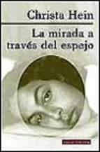 Portada de LA MIRADA A TRAVES DEL ESPEJO