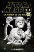 Portada de STAR WARPED: LA JUERGA DE LAS GALAXIAS