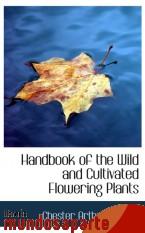 Portada de HANDBOOK OF THE WILD AND CULTIVATED FLOWERING PLANTS