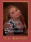 Portada de LADY OF LIGHT AND SHADOWS (THORNDIKE ROMANCE)