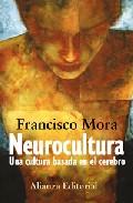 Portada de NEUROCULTURA: UNA CULTURA BASADA EN EL CEREBRO