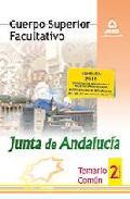 Portada de CUERPO SUPERIOR FACULTATIVO DE LA JUNTA DE ANDALUCIA. TEMARIO COMUN. VOLUMEN II