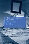 Portada de TODOS LOS BUITRES Y EL TIGRE