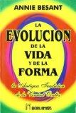 Portada de LA EVOLUCION DE LA VIDA Y DE LA FORMA: LA ANTIGUA TRADICION DE LAVERDAD OCULTA