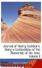 Portada de JOURNAL OF HENRY COCKBURN: BEING A CONTINUATION OF THE MEMORIALS OF HIS TIME, VOLUME II