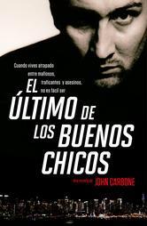 Portada de EL ÚLTIMO DE LOS BUENOS CHICOS