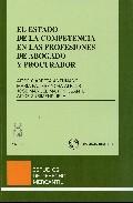 Portada de ESTADO DE LA COMPETECIA EN LAS PROFESIONES DE ABOGADOS Y PROCURADORES