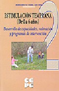 Portada de ESTIMULACION TEMPRANA 2  DESARROLLO DE CAPACIDADES , VALORACION YPROGRAMAS DE INTERVENCION