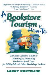 Portada de A BOOKSTORE TOURISM HOW-TO