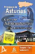 Portada de CUERPO ADMINISTRATIVO DE LA ADMINISTRACION DEL PRINCIPADO DE ASTURIAS VOLUMEN 1. TEMARIO Y TEST. DERECHO CONSTITUCIONAL Y ORGANIZACION ADMINISTRATIVA