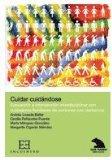 Portada de CUIDAR CUIDANDOSE: EVALUACION E INTERVENCION INTERDISCIPLINAR CONDEMENCIA