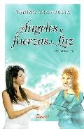 Portada de ANGELES Y FUERZAS DE LUZ