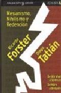 Portada de MESIANISMO, NIHILISMO Y REDENCION: DE ABRAHAM A SPINOZA, DE MARX A BENJAMIN