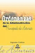 Portada de ORDENANZAS DE LA ADMINISTRACION DEL PRINCIPADO DE ASTURIAS. SUPUESTOS PRACTICOS
