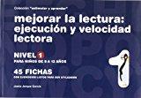 Portada de MEJORAR LA LECTURA 1 EJECUCION Y VELOCIDAD LECTORA