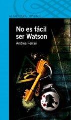 Portada de NO ES FÁCIL SER WATSON (EBOOK)