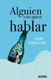 Portada de ALGUIEN CON QUIEN HABLAR (EBOOK)