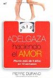 Portada de ADELGAZA HACIENDO EL AMOR