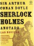 Portada de SHERLOCK HOLMES ANOTADO: LAS NOVELAS