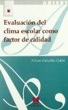 Portada de EVALUACION DEL CLIMA ESCOLAR COMO FACTOR DE CALIDAD
