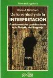Portada de DE LA VERDAD Y DE LA INTERPRETACION: FUNDAMENTALES CONTRIBUCIONESA LA TEORIA DEL LENGUAJE