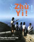 Portada de ZHU YI: FOTOGRAFIA ACTUAL EN CHINA