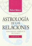 Portada de ASTROLOGIA DE LAS RELACIONES: SEMINARIOS DE ASTROLOGIA PSICOLOGICA