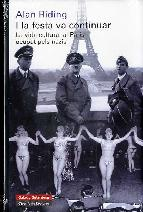 Portada de I LA FESTA VA CONTINUAR: LA VIDA CULTURAL AL PARIS OCUPAT PELS NAZIS