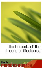 Portada de THE ELEMENTS OF THE THEORY OF MECHANICS