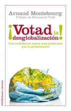Portada de ¡VOTAD LA DESGLOBALIZACIÓN!