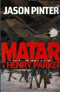 Portada de MATAR A HENRY PARKER